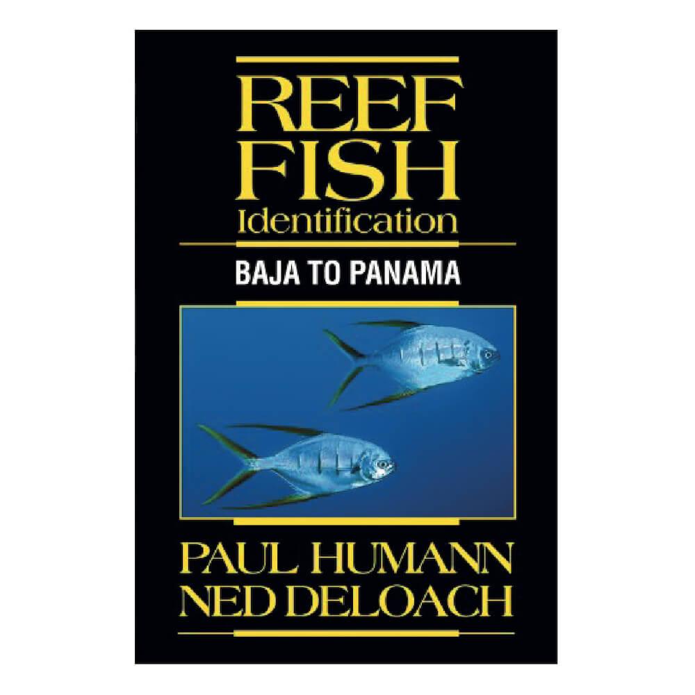 Reef Fish Identification- Baja to Panama